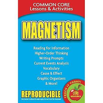 Magnetismus: Gemeinsame Kern Lektionen & Aktivitäten