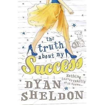 De waarheid over mijn succes