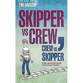 Skipper vs equipaggio / Crew vs Skipper