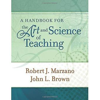 Handbook for the Art and Science of Teaching