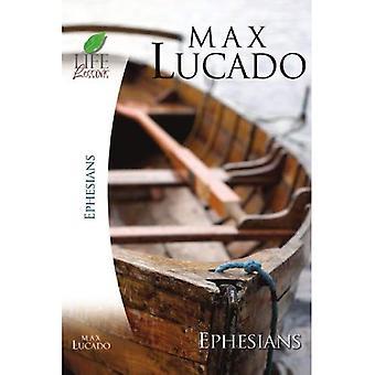 BK aux Éphésiens (étude de la Bible inspiration; Leçons de vie avec Max Lucado) (étude de la Bible inspiration; Leçons de vie avec Max Lucado)