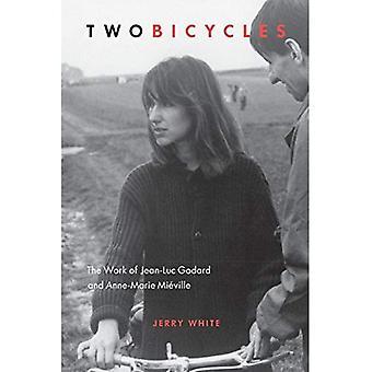Twee fietsen: Het werk van Jean-Luc Godard & Anne-Marie Mieville (Film en mediastudies)