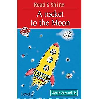 Um foguete para a lua: nível 3: para os leitores mais confiantes que podem ler histórias simples (ler e brilhar)