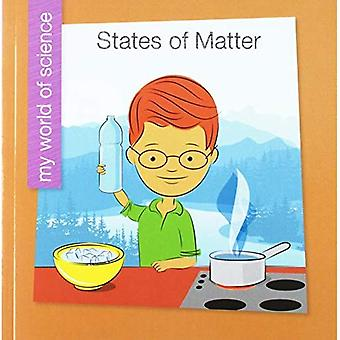Stati della materia (il mio mondo della scienza)