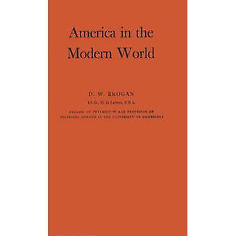 أمريكا في العالم الحديث من قبل بروغان & د. و