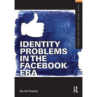 Identiteits problemen in het Facebook-tijdperk van Daniel Trottier