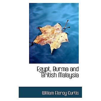 Egypt Burma og britiske Malaysia av Curtis & William Eleroy