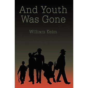 En jeugd Was gegaan door Keim & Willem