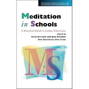 Meditation in Schools by Erricker & Clive