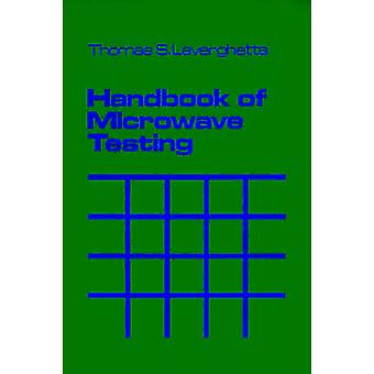 Handbook of Microwave Testing by Laverghetta & Thomas S.