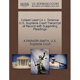 Colwell plomo Co v. Torrance Estados Unidos Suprema Corte transcripción del registro con el apoyo de escritos por PARKERSMITH y A
