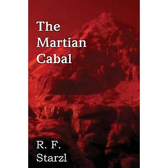 The Martian Cabal by Starzl & R. F.