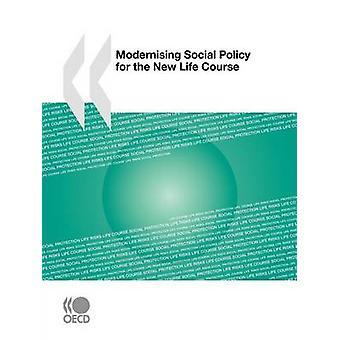 Modernisera socialpolitik för den nya livscykeln av OECD Publishing