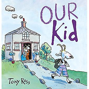 Our Kid by Tony Ross - 9781783445882 Book