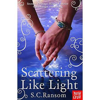 Verstrooiing als licht door S. C. Ransom - 9780857630131 boek