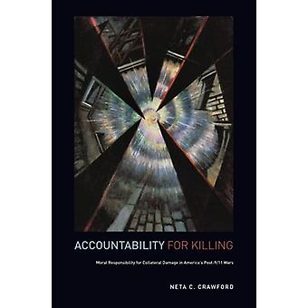 Accountability for Killing - Moral Responsibility for Collateral Damag