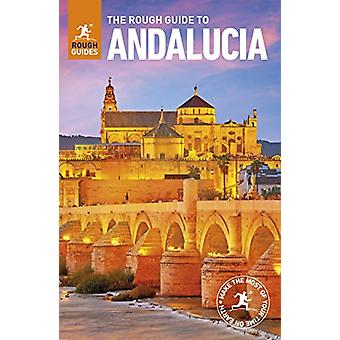 The Rough Guide to Andalucia by The Rough Guide to Andalucia - 978024