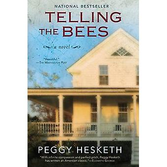Telling the Bees by Peggy Hesketh - 9780425264881 Book