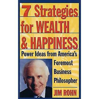 Seven Strategies for Wealth and Happiness (2nd edition) by Jim Rohn -