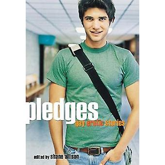 Pledges - Gay Erotic Stories by Shane Allison - 9781573449311 Book