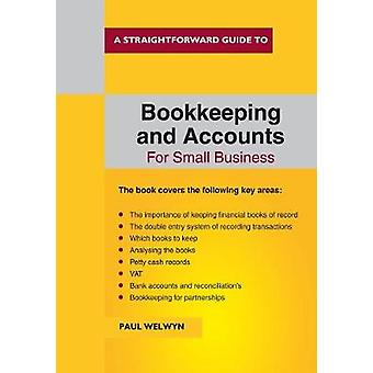 Bookkeeping And Accounts For Small Business by Paul Welwyn - 97818471
