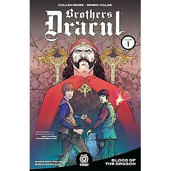 BROTHERS DRACUL VOL. 1 TPB by Cullen Bunn - 9781935002475 Book