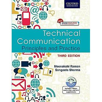 Technical Communication - Principles and Practice by Meenakshi Raman -