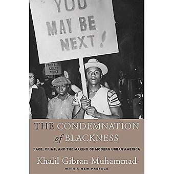 La condena de la oscuridad: raza, crimen y la fabricación de la América urbana moderna, con un nuevo prefacio