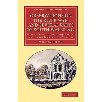 Huomautuksensa Wye-joki - ja monissa osissa Etelä-Wales - & C