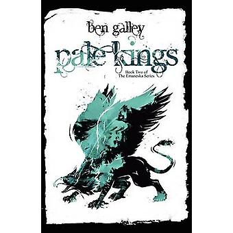 Pale Kings by Galley & Ben