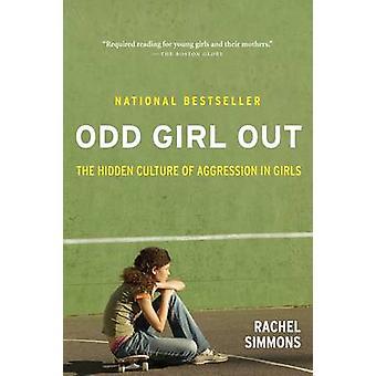 Odd Girl Out - la Culture cachées d'Agression chez les filles (Revised editi