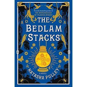 The Bedlam Stacks by Natasha Pulley - 9781620409695 Book