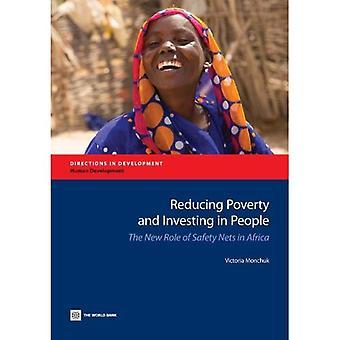 Köyhyyden vähentäminen ja Investoiminen ihmisiin: turva verkkojen uusi rooli Afrikassa (kehitys suunnat)