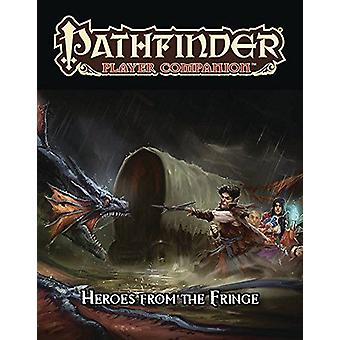 Pathfinder Player Companion Heroes from the Fringe
