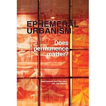 Ephemeral Urbanism by Rahul Mehrotra - 9789569571213 Book