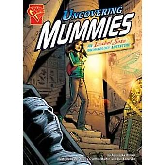 Uncovering Mummies by Agnieszka Biskup