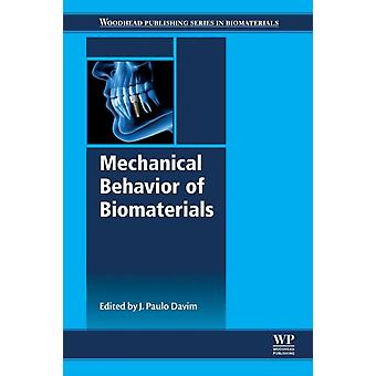 Mechanical Behavior of Biomaterials by Davim & J. Paulo