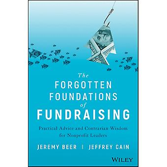 Forgotten Foundations of Fundraising by Jeremy Beer