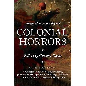 Koloniala Horrors Sömnig fördjupning och bortom av Graeme Davis