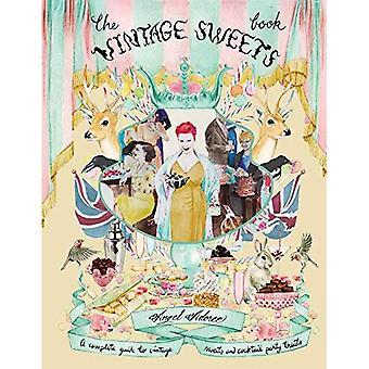 O livro doce Vintage: Um guia completo para a vindima doces e guloseimas festas Cocktail