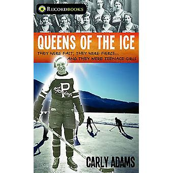Queens of the Ice - They Were Fast - They Were Fierce - They Were Teen