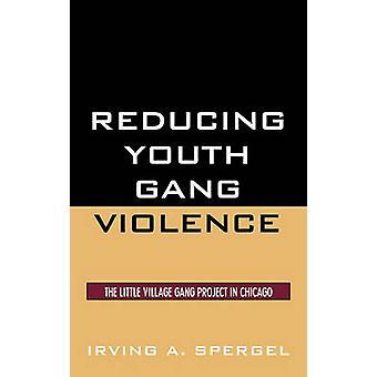 Redusere ungdomsgjengvold av Irving A. Spergel