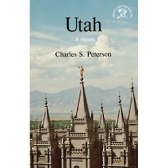 Utah A History by Peterson & Charles S.