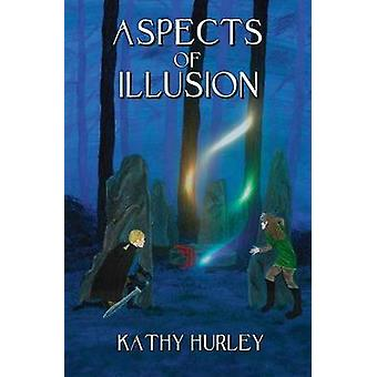 Aspects of Illusion by Hurley & Kathy