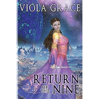 Return of the Nine Collection by Grace & Viola
