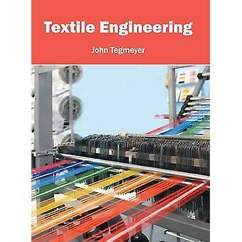 Textile Engineering by Tegmeyer & John