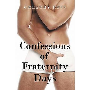 Confessions of Fraternity Days by Ross & Gregory