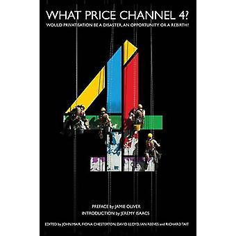 What Price Channel 4 by Mair & John
