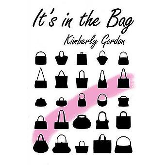 Its in the Bag by Gordon & Kimberly