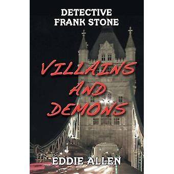 Villains and Demons Detective Frank Stone 1 by Allen & Eddie